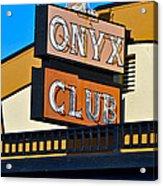 The Onyx Club Acrylic Print