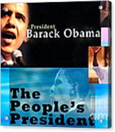 The People's President Acrylic Print by Terry Wallace
