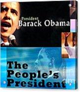 The People's President Acrylic Print