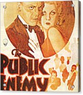 The Public Enemy Acrylic Print