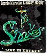 The Snakes Live In Europe Acrylic Print