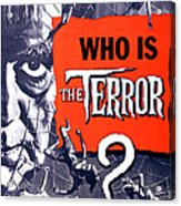 The Terror, Boris Karloff On 1 Sheet Acrylic Print