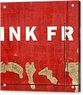 Think Free Acrylic Print