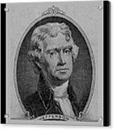 Thomas Jefferson In Black And White Acrylic Print