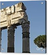 Three Columns And Architrave Temple Of Castor And Pollux Forum Romanum Rome Acrylic Print