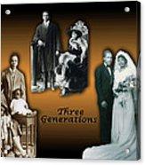 Three Generations Acrylic Print