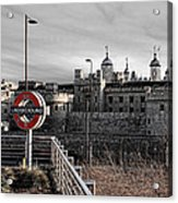 Tower Of London With Tube Sign Acrylic Print
