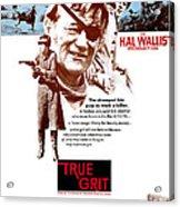 True Grit, Kim Darby, John Wayne, Glen Acrylic Print by Everett