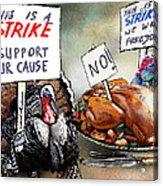 Turkey Strike Acrylic Print