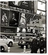 Two Cops On Broadway Acrylic Print