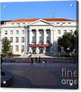 Uc Berkeley . Sproul Hall . Sproul Plaza . Occupy Uc Berkeley . 7d9994 Acrylic Print