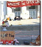 Uc Berkeley . Sproul Hall . Sproul Plaza . Occupy Uc Berkeley . The Is Just The Beginning . 7d10018 Acrylic Print