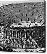 Verona: Amphitheater Acrylic Print