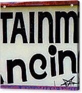 Vintage Dance Sign Acrylic Print