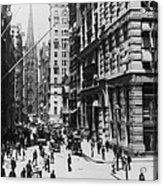 Wall Street Looking Toward Old Trinity Church - New York City - C 1910 Acrylic Print