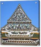 Wat Ratcha Orasaram Temple Gate And Ubosot Gable Dthb858 Acrylic Print