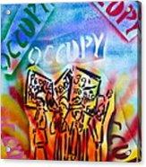We Occupy Acrylic Print by Tony B Conscious