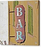 Weathered Rustic Metal Bar Sign Acrylic Print