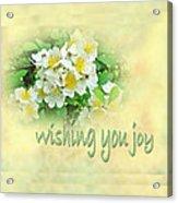 Wedding Wishing You Joy Greeting Card - Wildflower Multiflora Roses Acrylic Print