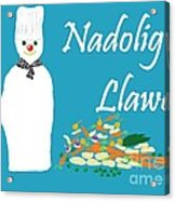 Welsh Snowman Chef Acrylic Print