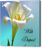 With Deepest Sympathy Acrylic Print