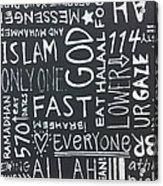 Words Of A Believer Acrylic Print by Salwa  Najm