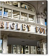 Wrigley Building Sign In Chicago Acrylic Print