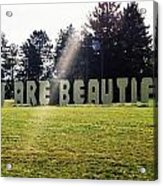 You Are Beautiful Acrylic Print