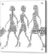 Go Shopping  Acrylic Print
