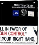 Gun Control Decal Black Canyon City Arizona 2004 Acrylic Print
