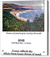 Half Moon Bay - A Haiku Acrylic Print