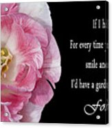 If I Had A Flower Acrylic Print