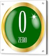 0 For Zero Acrylic Print