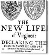 Virginia Tract, 1612 Acrylic Print