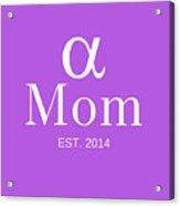 Alpha Mom Acrylic Print