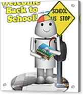 Back To School Little Robox9 Acrylic Print