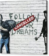 Banksy - The Tribute - Follow Your Dreams - Steve Jobs Acrylic Print