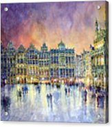 Belgium Brussel Grand Place Grote Markt Acrylic Print by Yuriy  Shevchuk