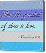 1 Corinthians 13 Acrylic Print
