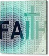 Faith - The Lord God Of Israel Acrylic Print