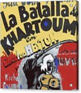 Film Homage Khartoum 1966 Cinema Felix Number 2 Us Mexico Border Town Nogales Sonora 1967-2008 Acrylic Print