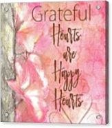 Grateful Hearts Acrylic Print