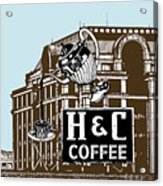 H And C Coffee Sign Roanoke Virginia Acrylic Print
