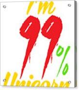 Im 99 Unicorn Acrylic Print