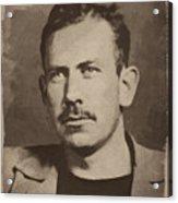 John Steinbeck Acrylic Print