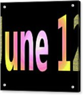 June 12 Acrylic Print