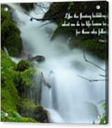 Like The Flowing Babbling Brook... Acrylic Print