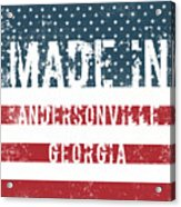 Made In Andersonville, Georgia Acrylic Print