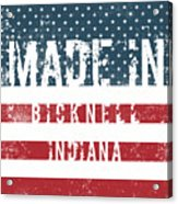 Made In Bicknell, Indiana Acrylic Print