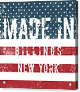 Made In Billings, New York Acrylic Print